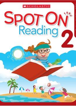 Scholastic Spot On Reading 2