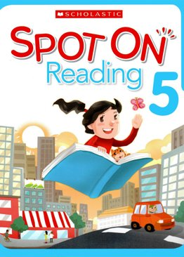 Scholastic Spot On Reading 5