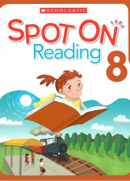 Scholastic Spot On Reading 8