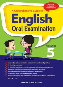 A COMPREHENSIVE GUIDE TO ENGLISH ORAL EXAMINATION PRIMARY 5