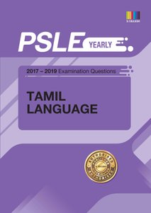 PSLE TAMIL (YEARLY) QNS + ANS 2017 - 2019