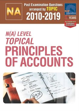 N(A)-Level Topical Principles Of Accounts 2010-2019 + Answers