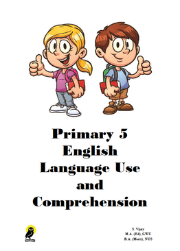 PRIMARY FIVE ENGLISH LANGUAGE USE AND COMPREHENSION