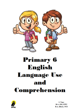 PRIMARY SIX ENGLISH LANGUAGE USE AND COMPREHENSION