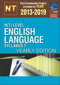 N(T)-Level English Language Syllabus T Yearly Edition 2013-2019 + Answers