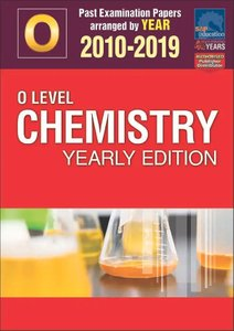O-Level Chemistry Yearly Edition 2010-2019 + Answers