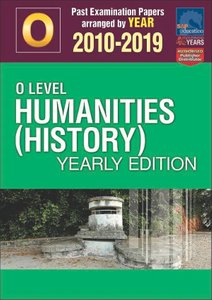 O-Level Humanities (History) Yearly Edition 2010-2019 + Answers