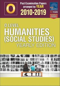 O-Level Humanities (Social Studies) Yearly Edition 2010-2019 + Answers