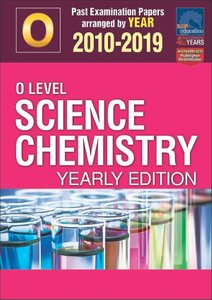 O-Level Science Chemistry Yearly Edition 2010-2019 + Answers