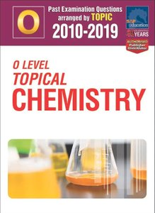O-Level Topical Chemistry 2010-2019 + Answers