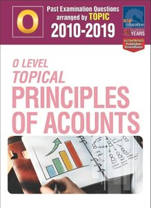 O-Level Topical Principles Of Accounts 2010-2019 + Answers