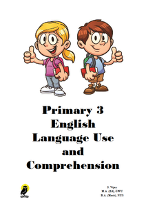 PRIMARY THREE ENGLISH LANGUAGE USE AND COMPREHENSION