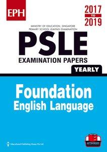 PSLE F/ Eng Exam Qs & Ans 17-19 (Yrly)