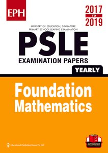 PSLE F/ Maths Exam Qs & Ans 17-19 (Yrly)