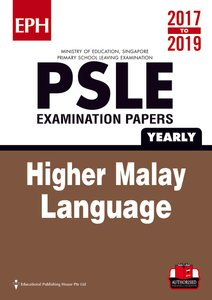 PSLE Higher Malay Exam Qs & Ans 17-19 (Yrly)