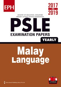 PSLE Malay Exam Qs & Ans 17-19 (Yrly)