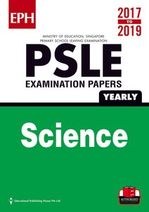 PSLE Science Exam Qs & Ans 17-19 (Yrly)