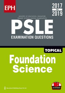 PSLE F/ Science Exam Qs & Ans 17-19 (Topic)