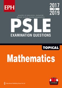 PSLE Maths Exam Qs & Ans 17-19 (Topic)