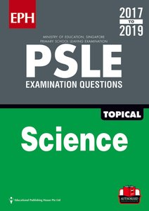PSLE Science Exam Qs & Ans 17-19 (Topic)