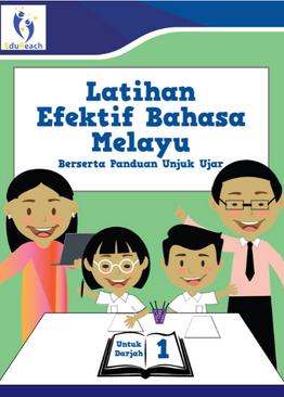 Latihan Efektif Bahasa Melayu Berserta Panduan Unjuk Ujar Untuk Darjah 1