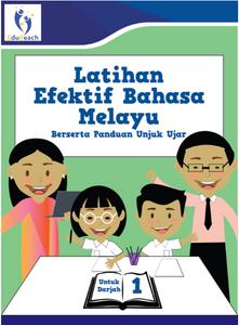 Latihan Efektif Bahasa Melayu Berserta Unjuk Ujar Untuk Darjah 1
