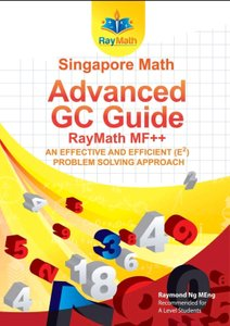 Singapore Math Advanced GC Guide RayMath MF++