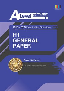 A Level H1 General Paper (Yearly) Question Book 2010-2019