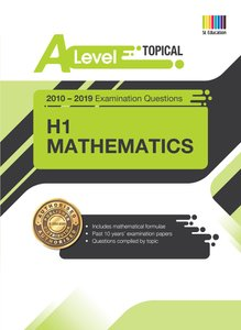 A Level H1 Mathematics (Topical) Qn + Ans 2010-2019