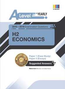 A Level H2 Economics (Yearly) Answer Book 2010-2019