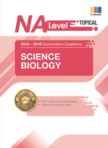 N(A) Level Science Biology (Topical) Qn+ Ans 2010-2019