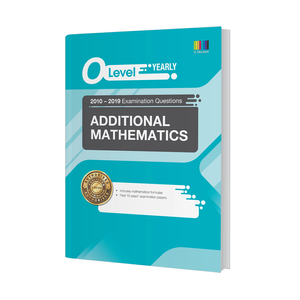 O Level Additional Mathematics (Yearly) Qn + Ans 2010-2019