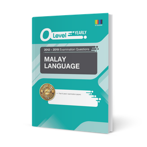 O Level Malay Language (Yearly) Qn + Ans 2012-2019