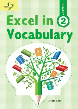 Excel in Vocabulary ( Primary 2 )