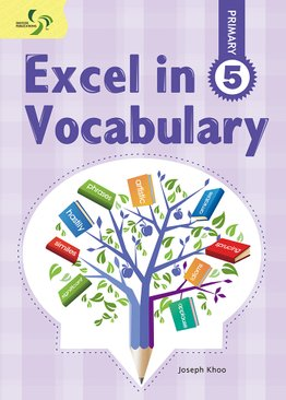 Excel in Vocabulary ( Primary 5 )