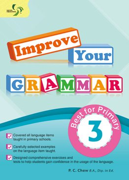 Improve Your Grammar ( Primary 3 )