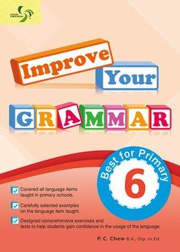 Improve Your Grammar ( Primary 6 )