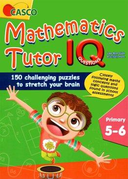 Mathematics Tutor IQ Questions P5&6