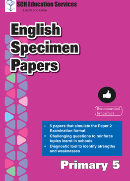 Primary 5 English Specimen Papers