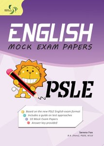 English Mock Exam Papers PSLE ( Primary 6 )