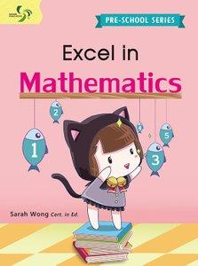 Excel in Mathematics (Pre-School)