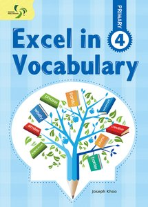 Excel in Vocabulary ( Primary 4 )