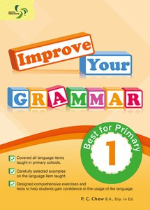 Improve Your Grammar ( Primary 1 )