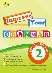 Improve Your Grammar ( Primary 2 )