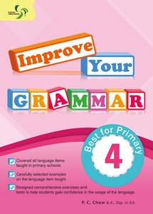 Improve Your Grammar ( Primary 4 )