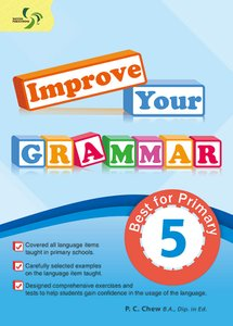 Improve Your Grammar ( Primary 5 )