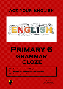 PRIMARY SIX ACE YOUR ENGLISH GRAMMAR CLOZE