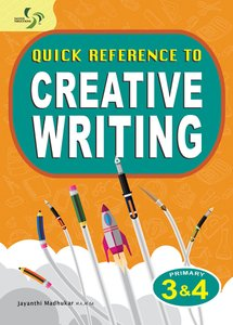 Quick Reference to Creative Writing ( Primary 3&4 )