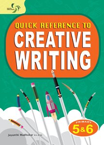 Quick Reference to Creative Writing ( Primary 5&6 )
