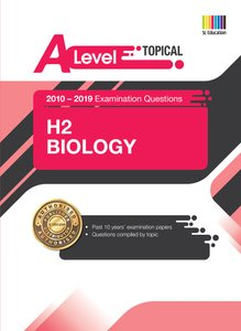 A Level H2 Biology (Topical) Qn + Ans 2010-2019